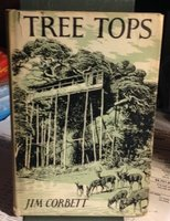 TREE TOPS. With an introduction by Lord Hailey. Illustrated by Raymond Sheppard by CORBETT, Jim