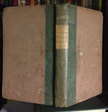 JOURNAL OF A TOUR IN ASIA MINOR, with comparative remarks on the ancient and modern geography of that country by LEAKE, William Martin, 1777-1860