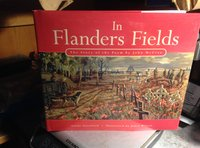 In Flanders Fields: The Story of the Poem by John McCrae. Illustrated by Janet Wilson by Granfield, Linda