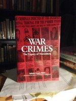 War Crimes. The Legacy of Nuremberg by Cooper, Belinda, editor
