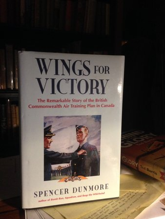 Wings For Victory: The Remarkable Story of the British Commonwealth Air Training Plan in Canada by Dunmore, Spencer