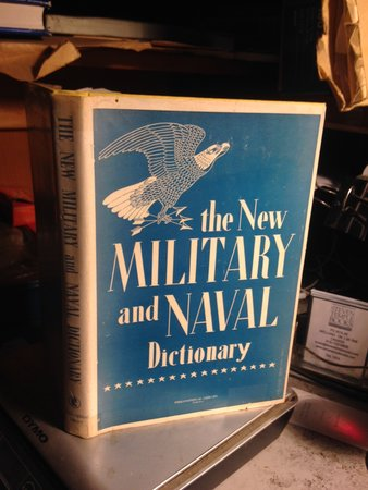The New Military and Naval Dictionary by Gaynor, Frank
