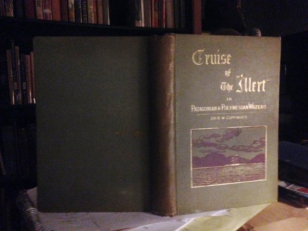 "Cruise of the ""Alert."" Four Years in Patagonian, Polynesian, and Mascarene Waters. (1878-82.). With Sixteen full-page Woodcut Illustrations from Photographs by F. North, R.N., and from Sketches by the Author by Coppinger, R. W. (Richard William), 1828-1892."