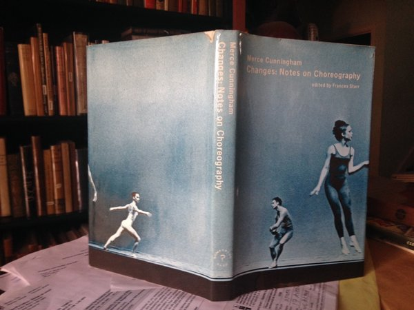 CHANGES: Notes on choreography. Edited by Francis Starr by CUNNINGHAM, Merce