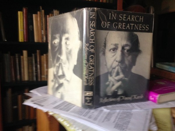 IN SEARCH OF GREATNESS: reflections of Yousef Karsh (INSCRIBED) by KARSH, Yousef