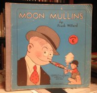 MOON MULLINS by WILLARD, Frank