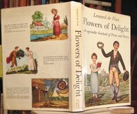 FLOWERS OF DELIGHT: an agreeable garland of prose and poetry... by De Vries, Leonard, compiler