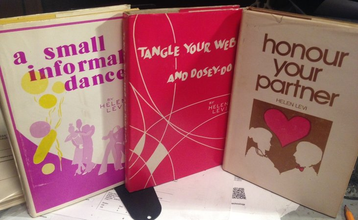A SMALL INFORMAL DANCE. TANGLE YOUR WEB AND DOSEY-DO. HONOUR YOUR PARTNER (Plum Bluff trilogy) by LEVI, Helen