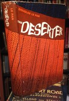 THE DESERTER by LE PAN, Douglas