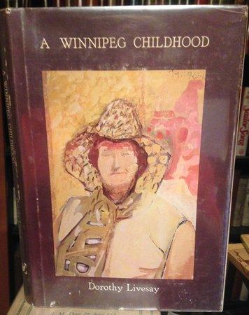 A WINNIPEG CHILDHOOD by LIVESAY, Dorothy
