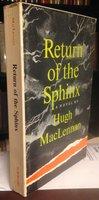 RETURN OF THE SPHINX (ARC) by MacLENNAN, Hugh