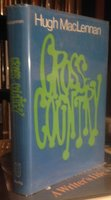 CROSS-COUNTRY by MacLENNAN, Hugh