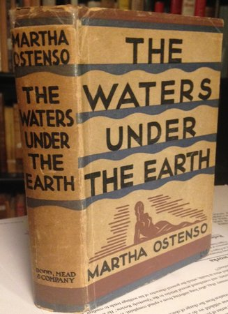 THE WATERS UNDER THE EARTH by OSTENSO, Martha