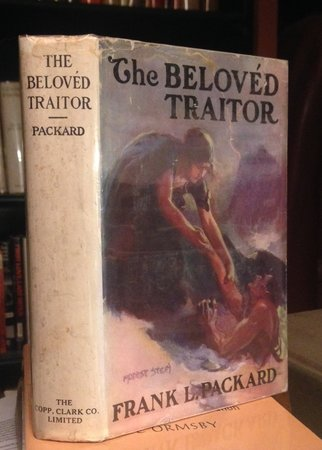 THE BELOVÉD TRAITOR. Illustrated by Modest Stein by PACKARD, Frank L.