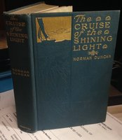 THE CRUISE OF THE SHINING LIGHT by DUNCAN, Norman