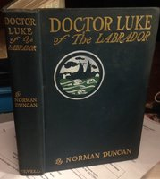 DOCTOR LUKE OF THE LABRADOR by DUNCAN, Norman