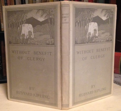 WITHOUT BENEFIT OF CLERGY by KIPLING, Rudyard