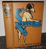 """""""SKIPPER"""": the story of a dog by WALKER, M. Benson"""