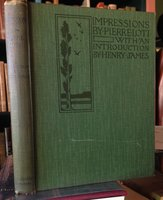 IMPRESSIONS. With an Introduction by Henry James by LOTI, Pierre (Henry James)