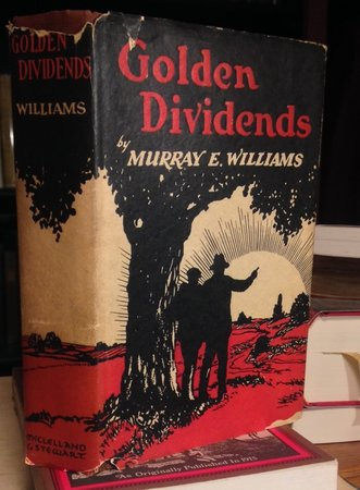 GOLDEN DIVIDENDS by WILLIAMS, Murray E.