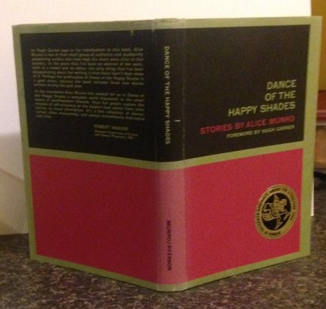 DANCE OF THE HAPPY SHADES: Stories. Foreword by Hugh Garner (INSCRIBED) by MUNRO, Alice