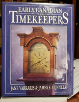Early Canadian Timekeepers by Varkaris, Jane ; James E. Connell