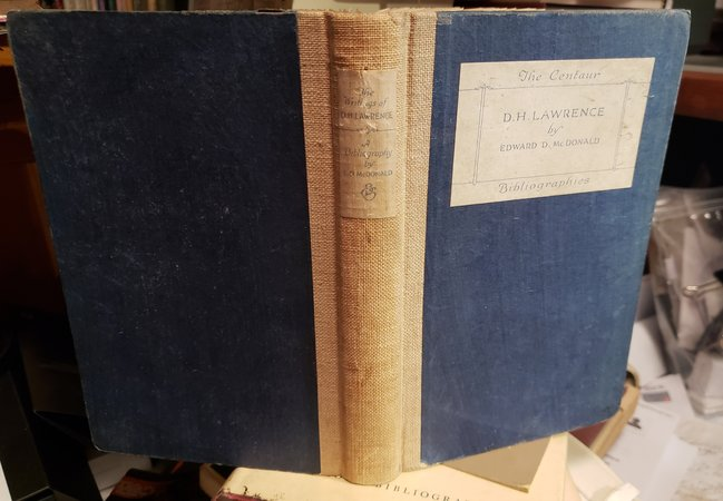 A BIBLIOGRAPHY OF THE WRITINGS OF D.H. LAWRENCE. With a Foreword by D.H. Lawrence by McDONALD, Edward D. (D.H. Lawrence)