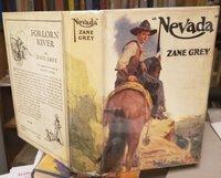 """NEVADA"": a romance of the West by GREY Zane"
