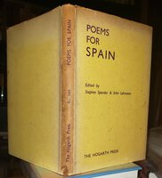 POEMS FOR SPAIN. With an Introduction by Stephen Spender (SIGNED) by SPENDER, Stephen & John Lehmann, editors