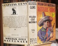 RESTLESS GUNS by MACDONALD, William Colt
