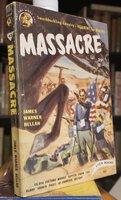 MASSACRE by BELLAH, James Warner