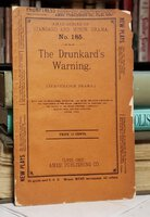 DRUNKARD'S WARNING: a temperance drama in three acts by TAYLOR, C.W.