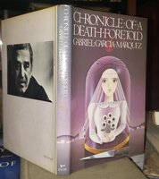 CHRONICLE OF A DEATH FORETOLD. Translated from the Spanish by Gregory Rabassa. by GARCIA MARQUEZ, Gabriel