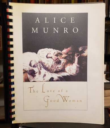 THE LOVE OF A GOOD WOMAN (proof) by MUNRO, Alice