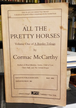 ALL THE PRETTY HORSES (first state proof) by McCARTHY, Cormac