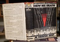 SHOW ME DEATH ! by DENT, W. Redvers, (Raymond Knister)