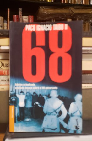 68 by TAIBO, Paco Ignacio II