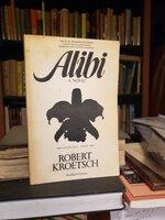 ALIBI by KROETSCH, Robert