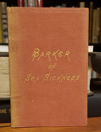 ON SEA-SICKNESS by BARKER, Fordyce, M.D.