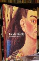 FRIDA KAHLO y sus mundos / and her worlds... by Arteago, Augustin; Nadia Ugalde Gomez and Juan Rafael Coronel Rivera.