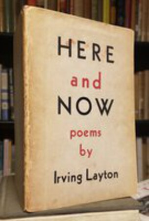 HERE AND NOW by LAYTON, Irving
