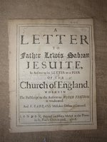 A letter to Father Lewis Sabran Jesuite, in answer to his Letter to a Peer of the Church of England. by [ANON] but [Gee, Edward].