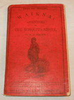 Waikua; or Adventures on the Mosquito Shore by SQUIER, E.G. / BARD, Samuel A.