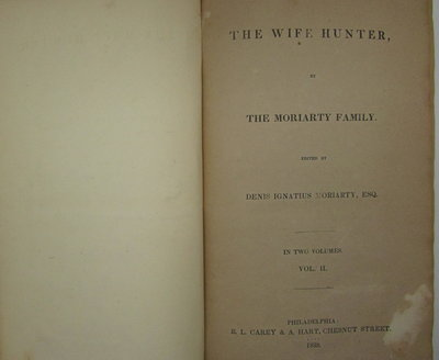 The Wife Hunter of the Moriarty Family by MORIARTY, Denis Ignatius [W. J. O'Neill DAUNT]