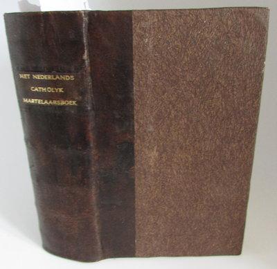 Martelaars-Boek, Ofte Historie der Hollandse Martelaren, by OPMEER, Petrus