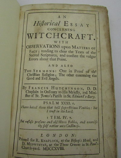 An Historical Essay Concerning Witchcraft. by HUTCHINSON, Francis.