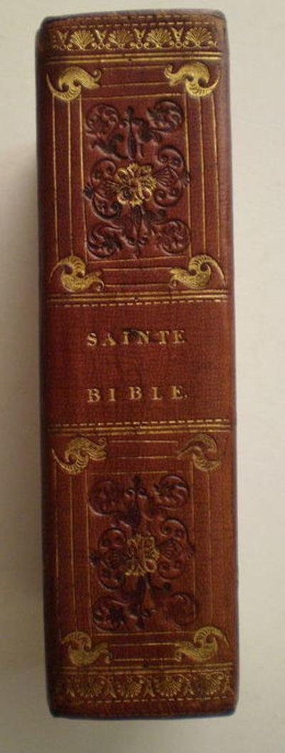 La Sainte Bible, Contenant le Vieux et le Nouveau Testament: by [ANON]