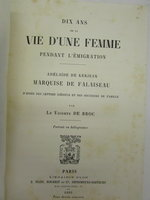 Dix Ans de la Vie D'une Fenne Pedant L'emigration by DE BROC, Le Vicomte