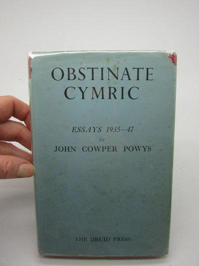 Obstinate Cymric by POWYS, John Cowper.