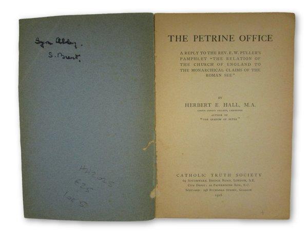 The Petrine Office by HALL, Herbert E.